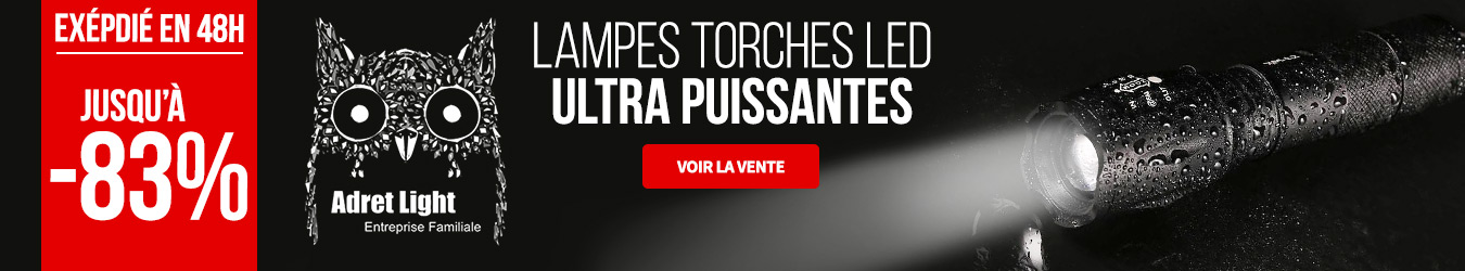 LAMPES TOCHES LES ULTRA PUISSANTES